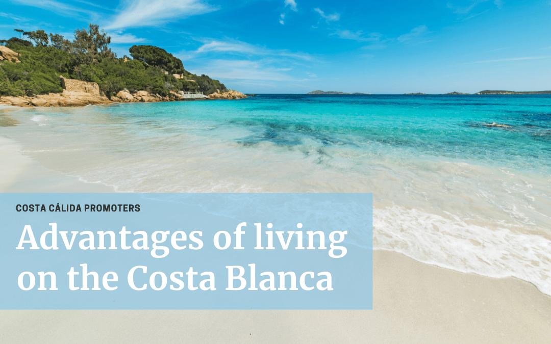 Living on the costa blanca